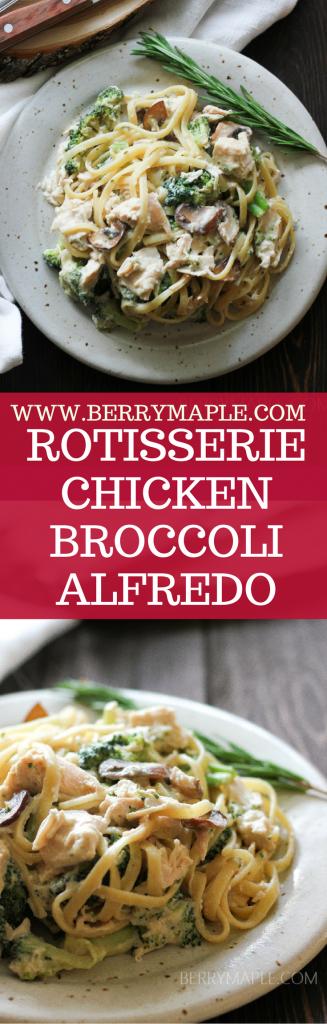Rotisserie Chicken Broccoli Alfredo Pasta - Berrymaple-3395