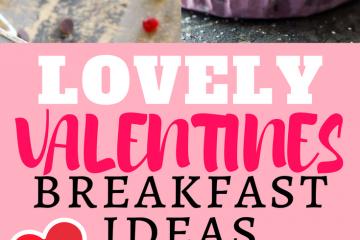 best valentines day breakfast ideas