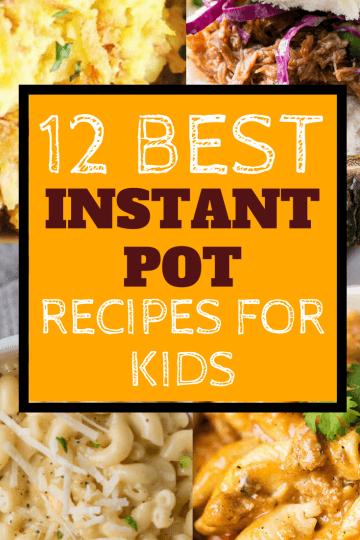 best instant pot kid frirndly recipes