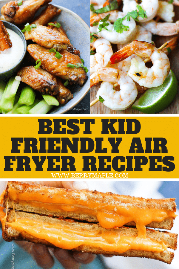 Best Kid Friendly Air Fryer Recipes Berry Maple